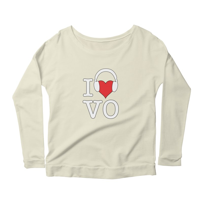I Love VO Women's Scoop Neck Longsleeve T-Shirt by VOriety Designs by VoiceOverDude