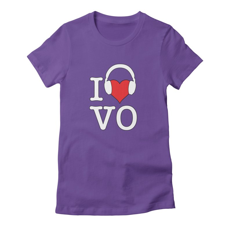 I Love VO Women's Fitted T-Shirt by VOriety Designs by VoiceOverDude