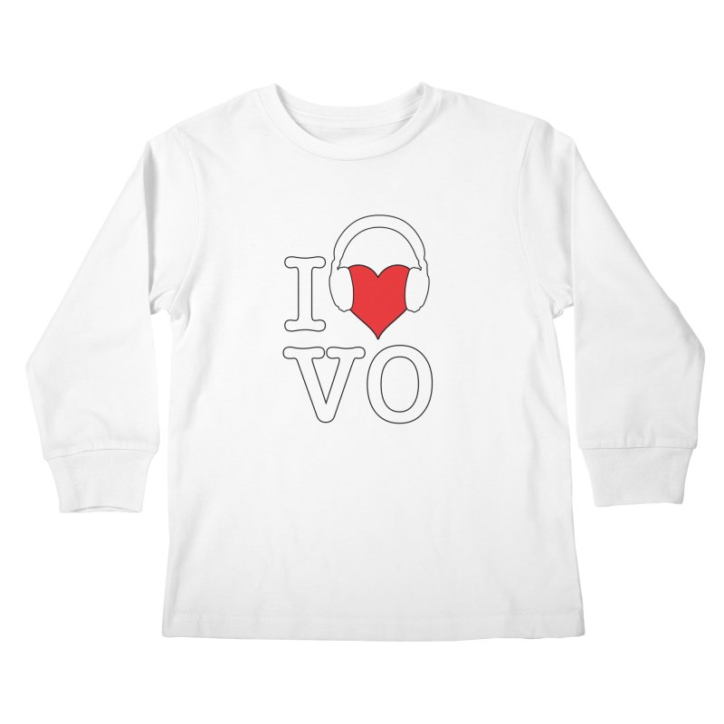 I Love VO Kids Longsleeve T-Shirt by VOriety Designs by VoiceOverDude