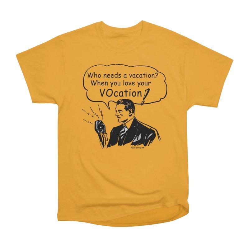 Retro VOcation Men's Heavyweight T-Shirt by VOriety Designs by VoiceOverDude