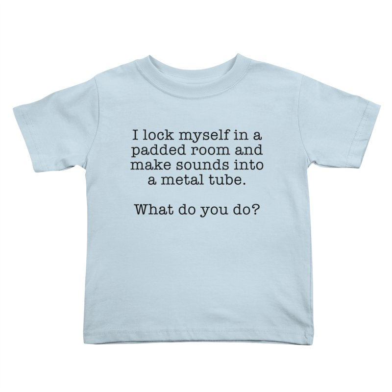 Worst Job Description - Padded Room Kids Toddler T-Shirt by VOriety Designs by VoiceOverDude