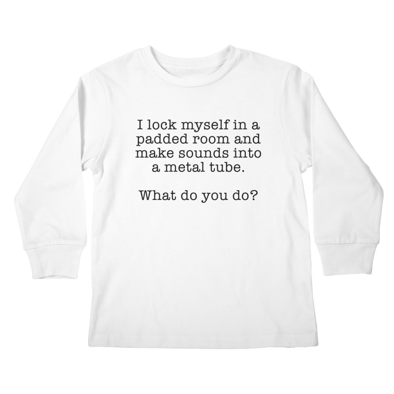 Worst Job Description - Padded Room Kids Longsleeve T-Shirt by VOriety Designs by VoiceOverDude