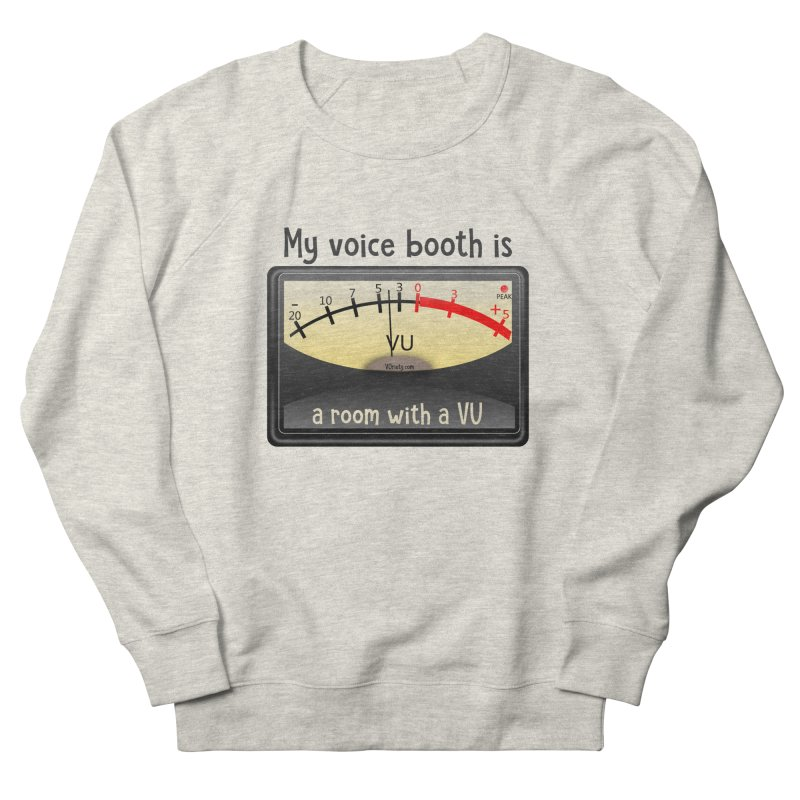Room with a VU! Men's French Terry Sweatshirt by VOriety Designs by VoiceOverDude