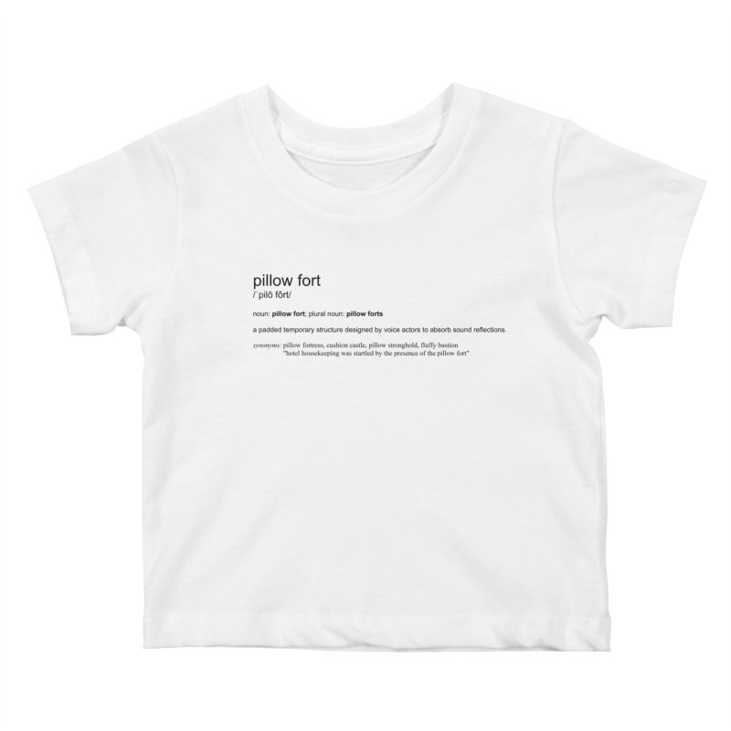 Pillow Fort! Kids Baby T-Shirt by VOriety Designs by VoiceOverDude