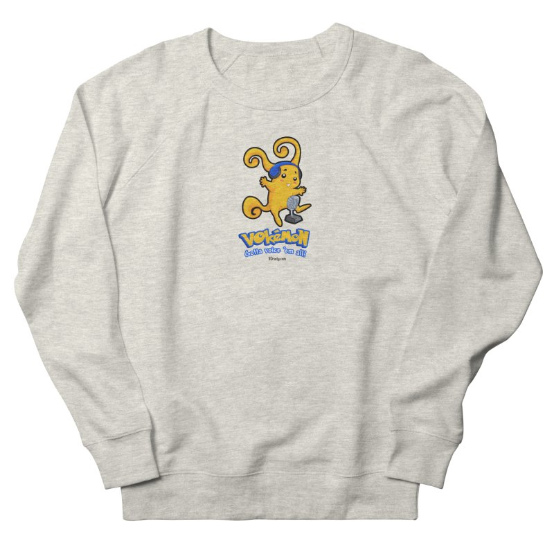 VOkémon - Gotta Voice em' all! Women's French Terry Sweatshirt by VOriety Designs by VoiceOverDude