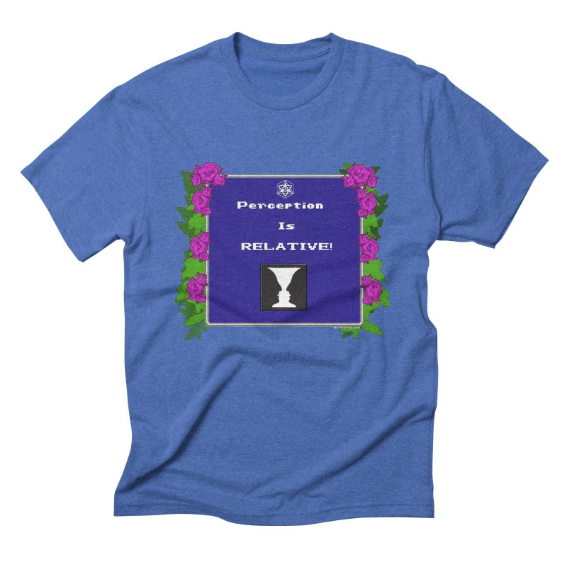 """Perception is """"Truth"""" Men's Triblend T-Shirt by Valerius's Artist Shop"""