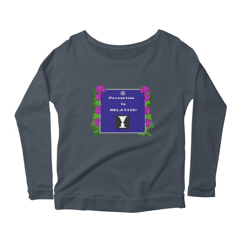 "Perception is ""Truth"" Women's Scoop Neck Longsleeve T-Shirt by Valerius's Artist Shop"