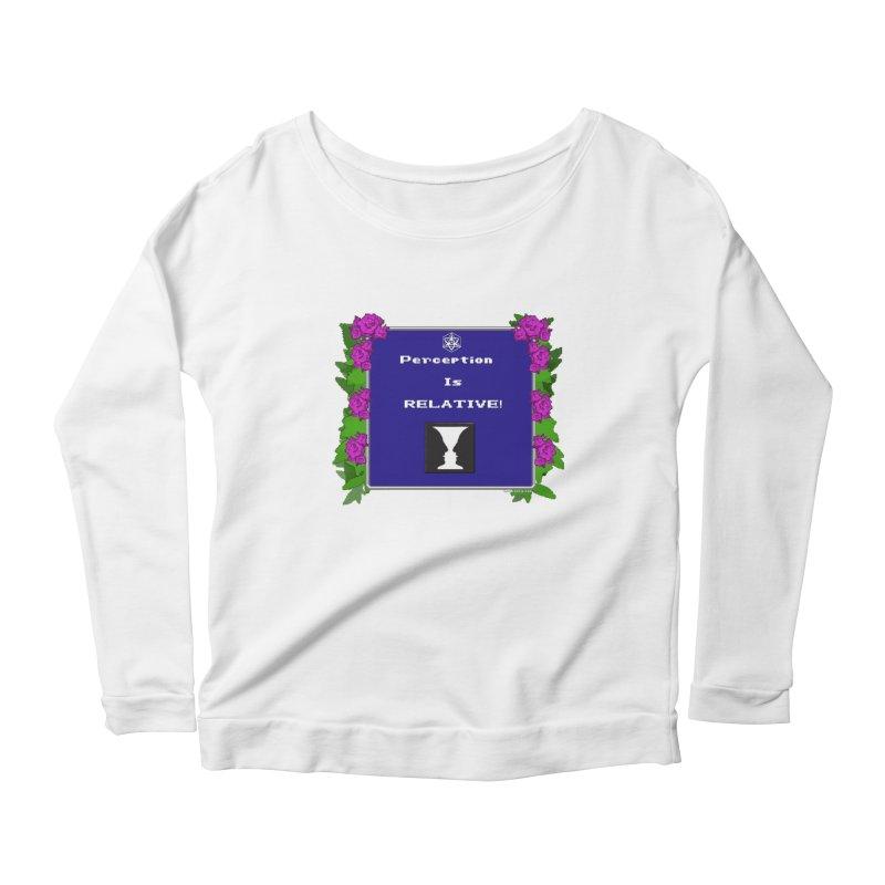 "Perception is ""Truth"" Women's Scoop Neck Longsleeve T-Shirt by Valerius's Artist Shop"