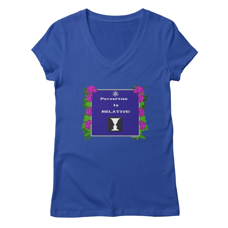 "Perception is ""Truth"" Women's V-Neck by Valerius's Artist Shop"