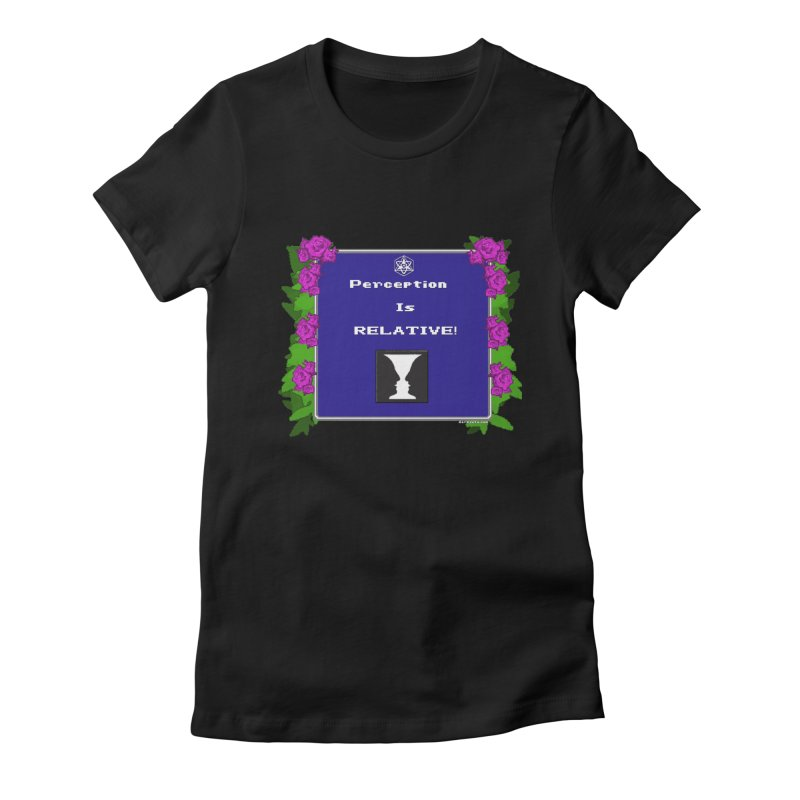 "Perception is ""Truth"" Women's Fitted T-Shirt by Valerius's Artist Shop"