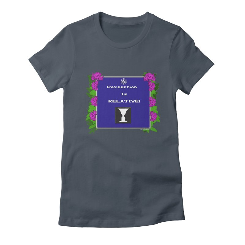 "Perception is ""Truth"" Women's T-Shirt by Valerius's Artist Shop"