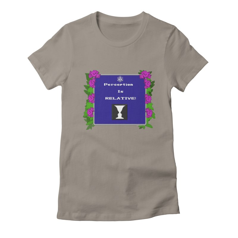 """Perception is """"Truth"""" Women's Fitted T-Shirt by Valerius's Artist Shop"""