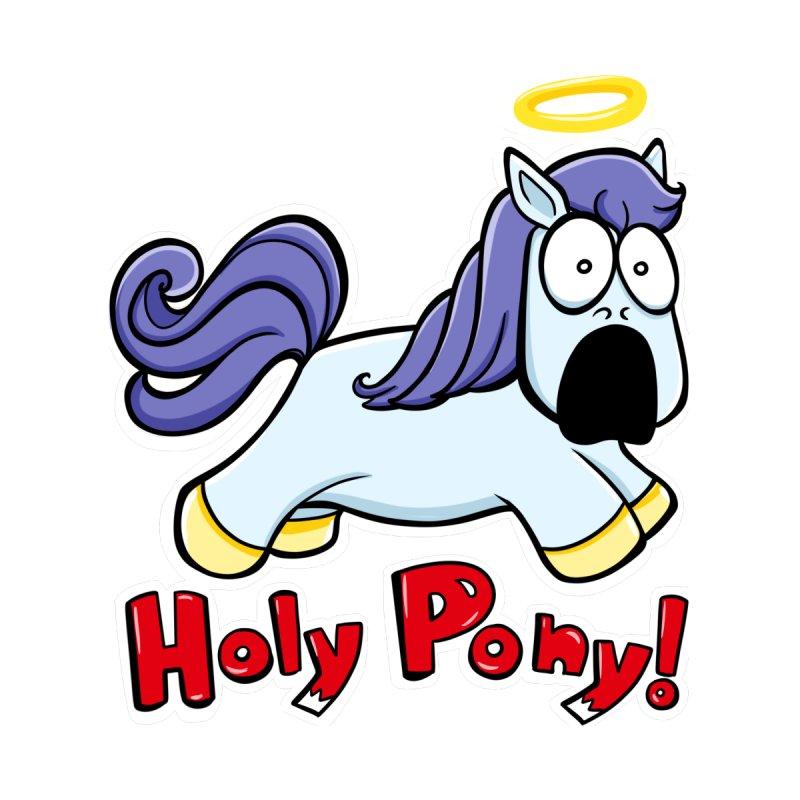 Holy Pony! by Vanessa Bettencourt