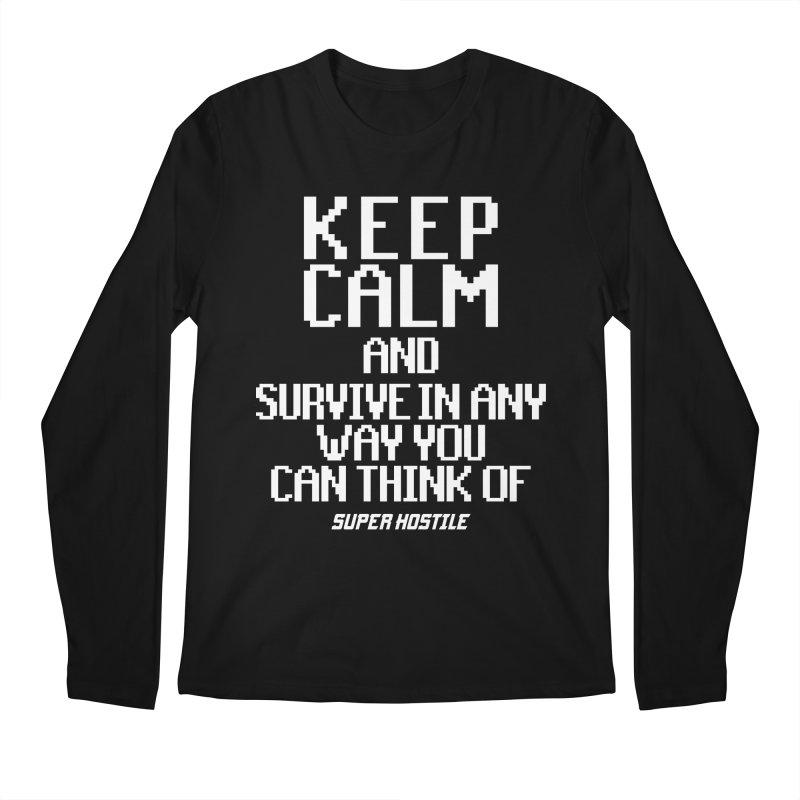 Super Hostile, Keep Calm - White Typography Men's Regular Longsleeve T-Shirt by All Things Vechs