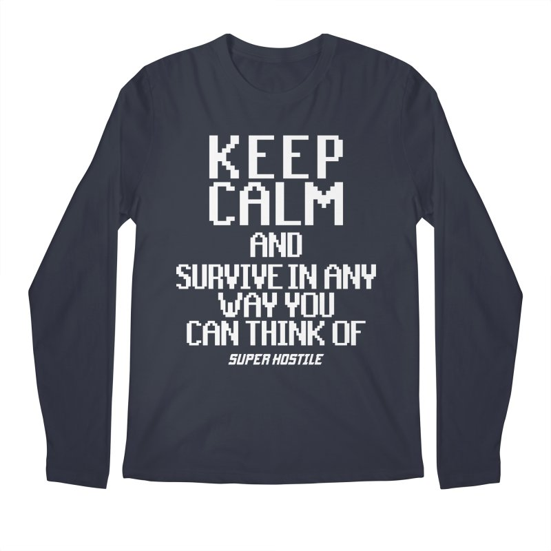 Super Hostile, Keep Calm - White Typography Men's Regular Longsleeve T-Shirt by All Things Vechs