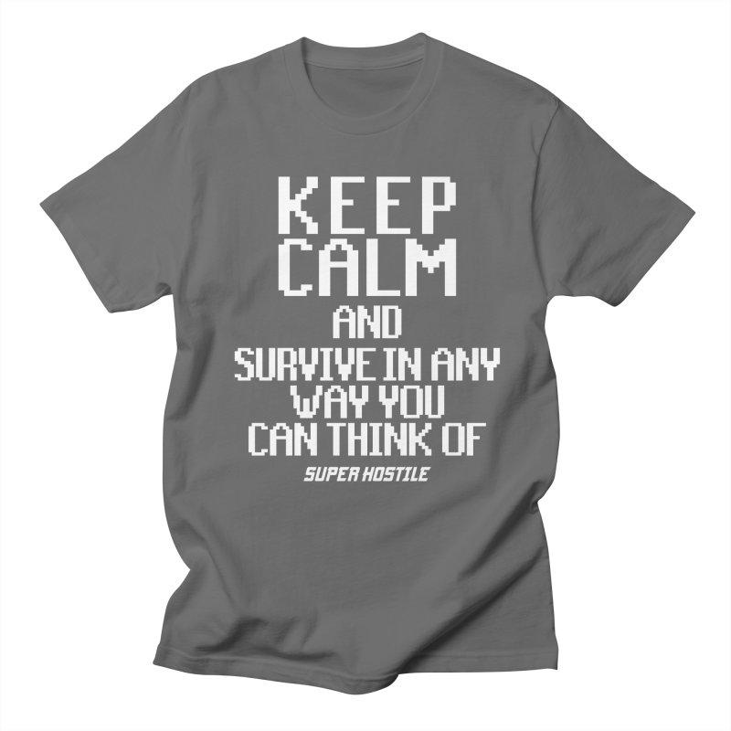 Super Hostile, Keep Calm - White Typography Women's Regular Unisex T-Shirt by All Things Vechs