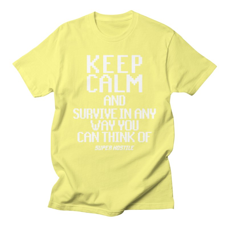 Super Hostile, Keep Calm - White Typography Men's Regular T-Shirt by All Things Vechs