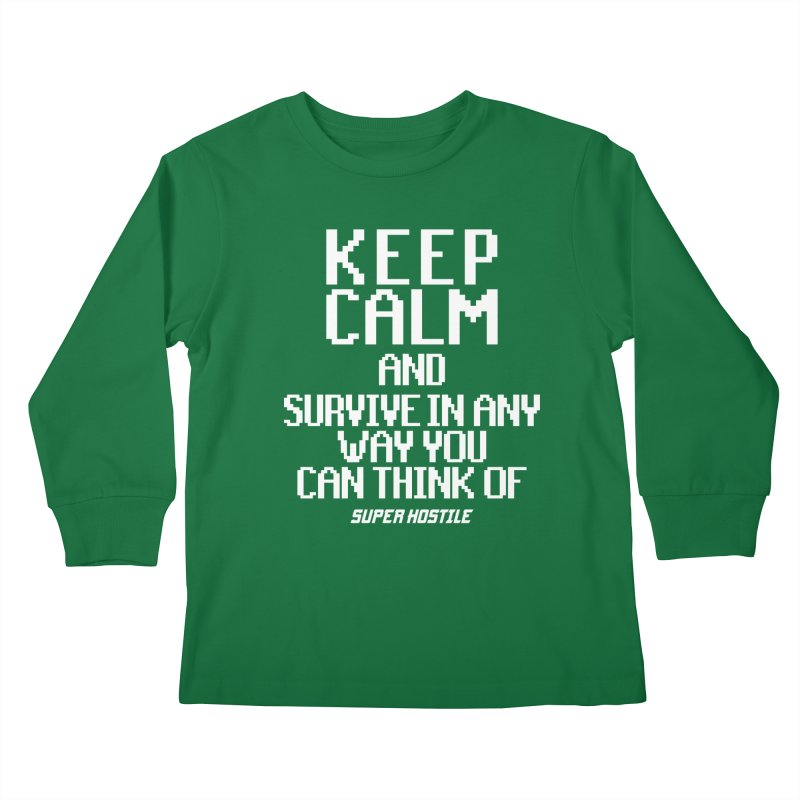 Super Hostile, Keep Calm - White Typography Kids Longsleeve T-Shirt by All Things Vechs