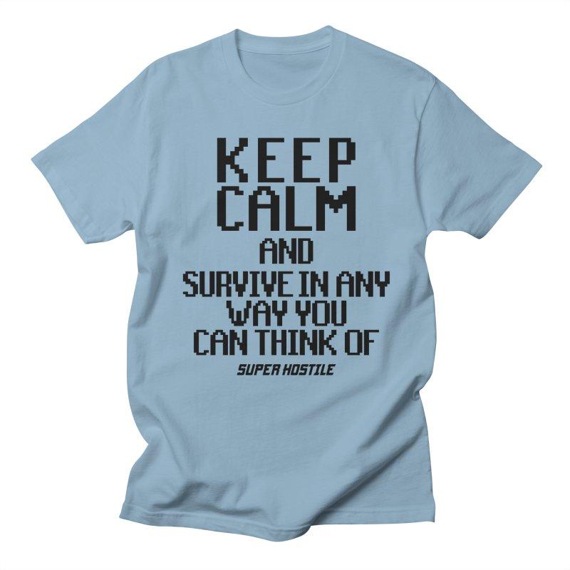 Super Hostile, Keep Calm - Black Typography Women's Regular Unisex T-Shirt by All Things Vechs