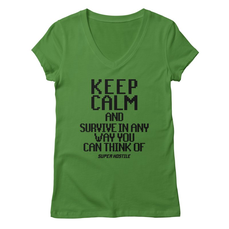 Super Hostile, Keep Calm - Black Typography Women's Regular V-Neck by All Things Vechs