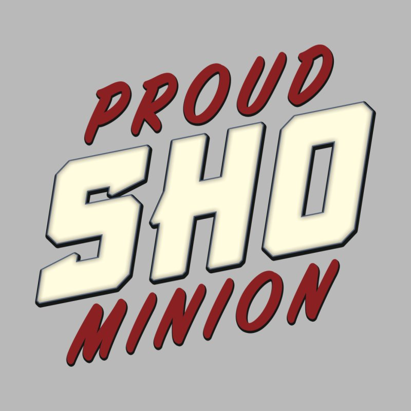Proud SHO Minion Accessories Mug by All Things Vechs