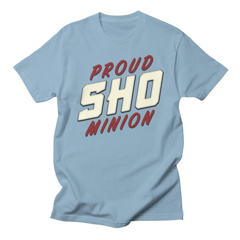 Proud SHO Minion Women's Regular Unisex T-Shirt by All Things Vechs