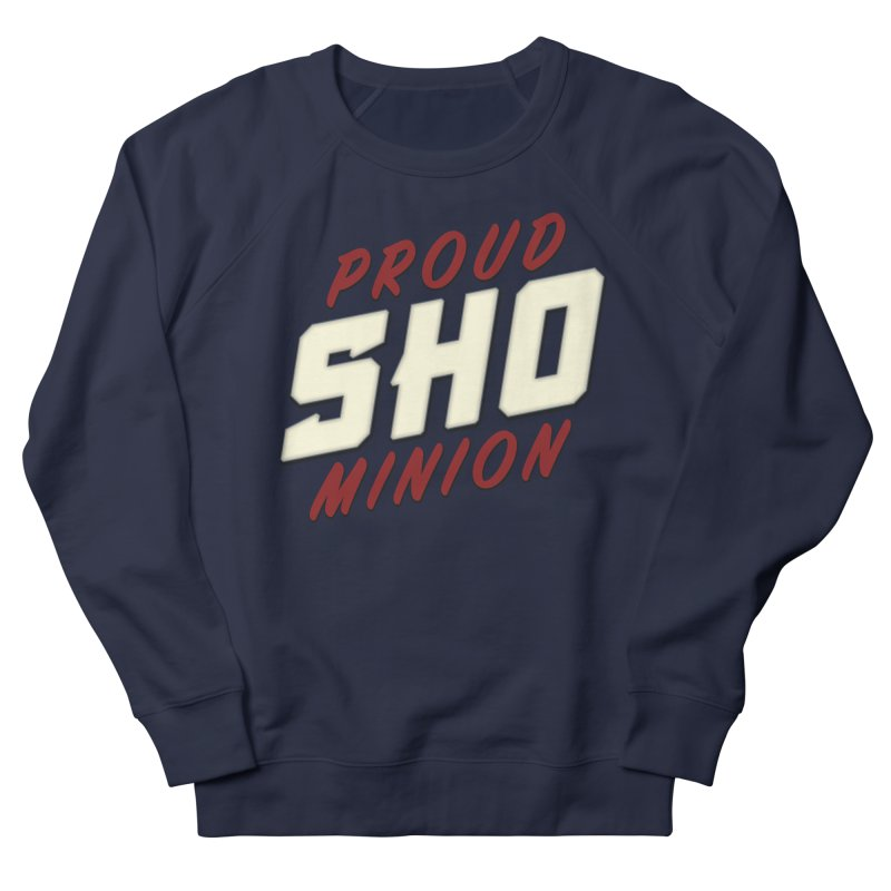Proud SHO Minion Men's French Terry Sweatshirt by All Things Vechs