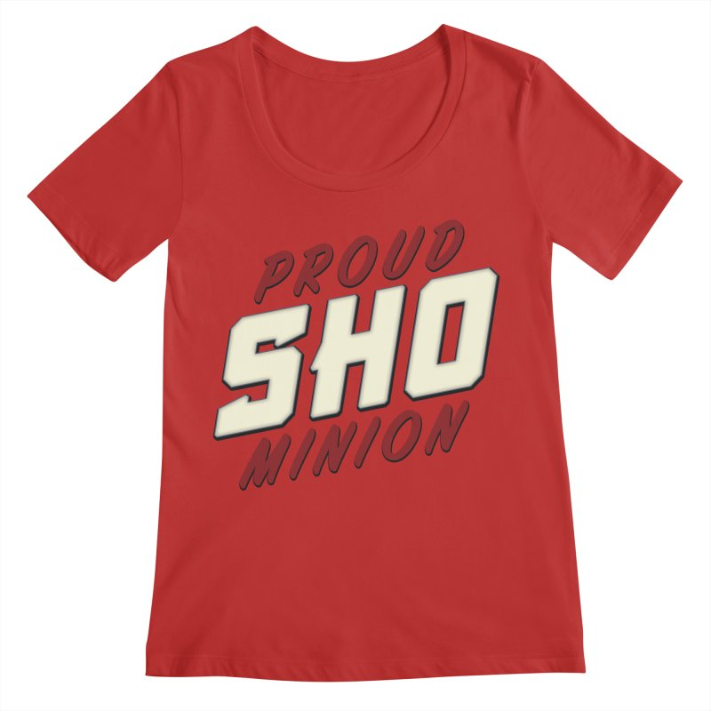 Proud SHO Minion Women's Regular Scoop Neck by All Things Vechs
