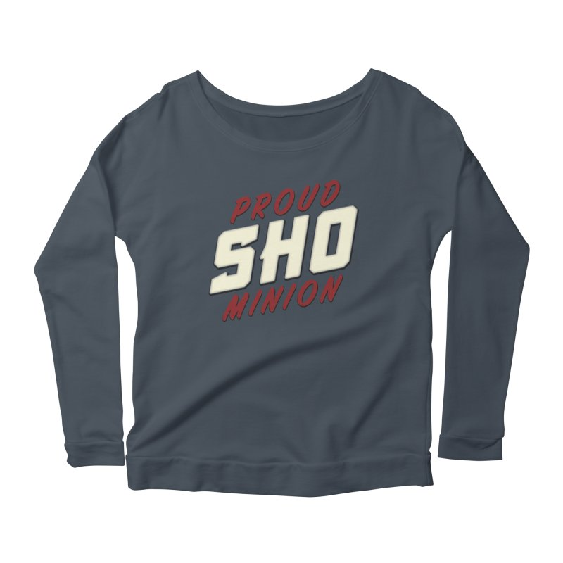 Proud SHO Minion Women's Scoop Neck Longsleeve T-Shirt by All Things Vechs