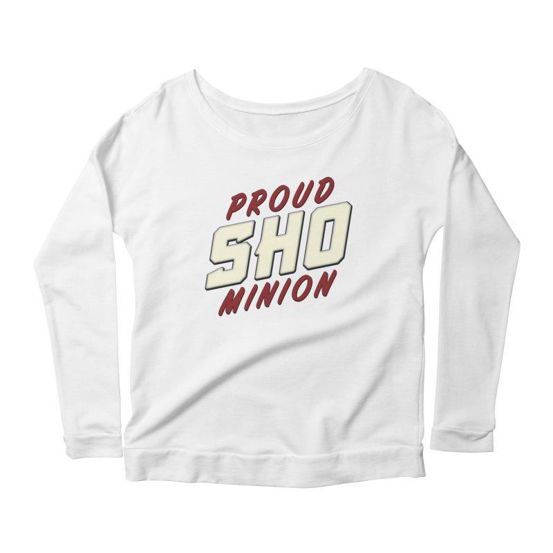 Proud SHO Minion Women's Scoop Neck Longsleeve T-Shirt by All Things Vechs