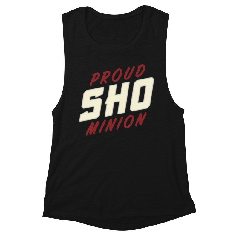 Proud SHO Minion Women's Muscle Tank by All Things Vechs