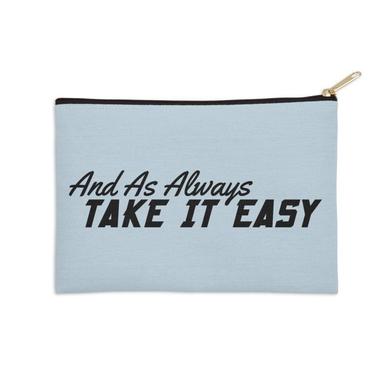 Take It Easy - Dark Accessories Zip Pouch by All Things Vechs
