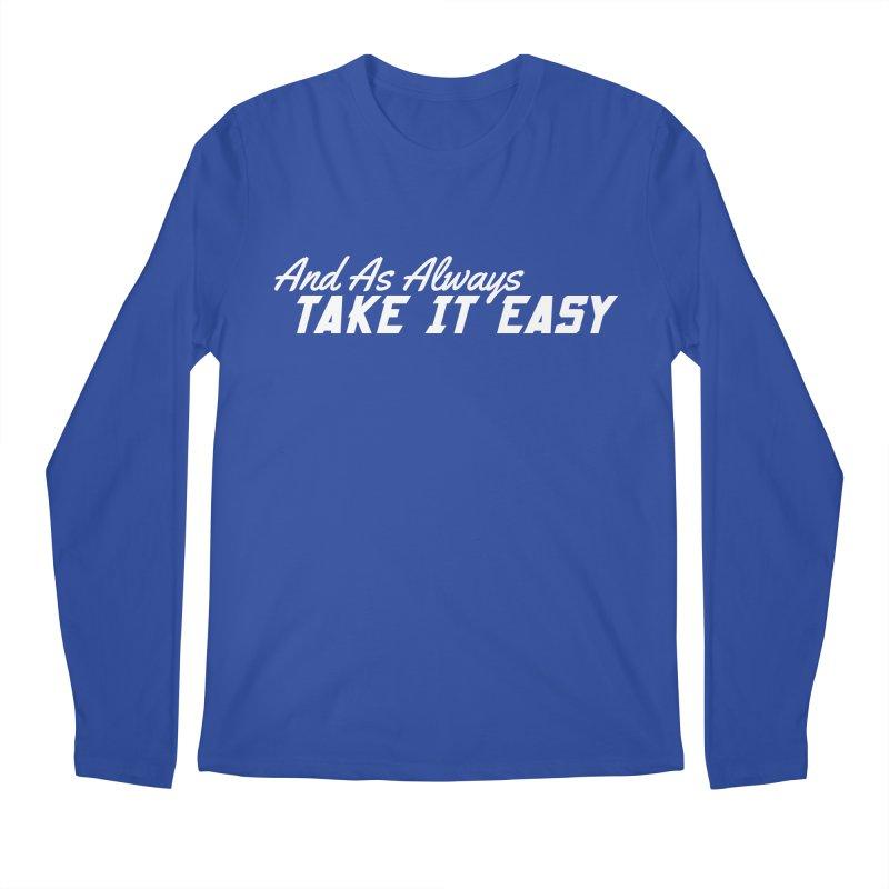 Take It Easy - Light Men's Regular Longsleeve T-Shirt by All Things Vechs