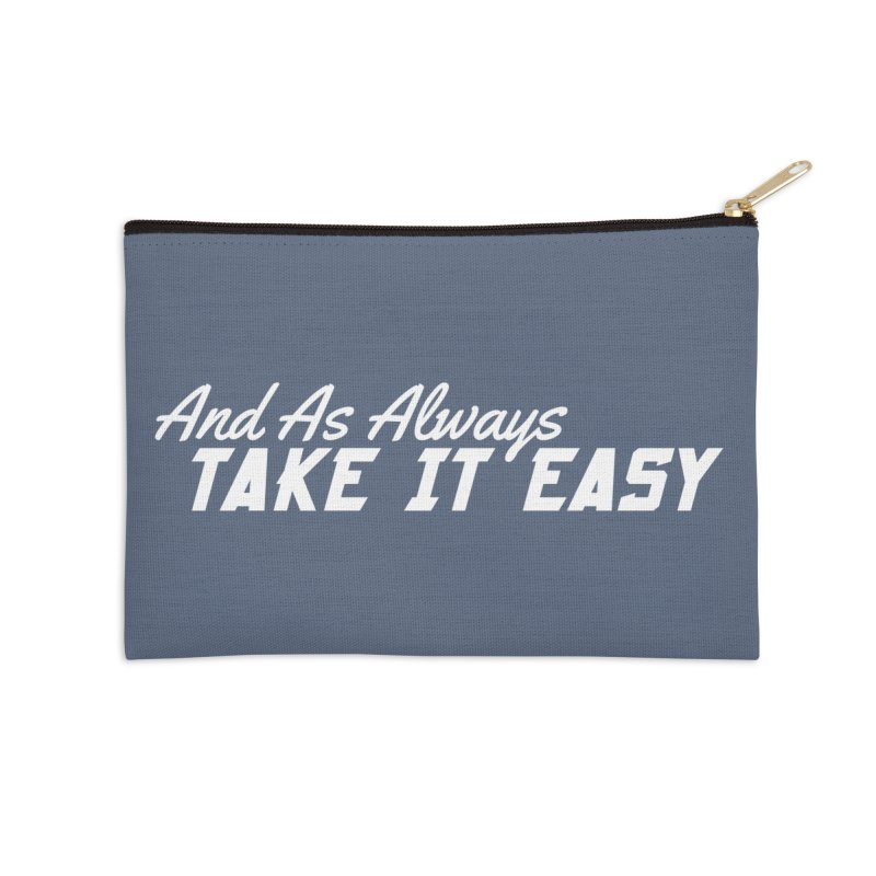 Take It Easy - Light Accessories Zip Pouch by All Things Vechs