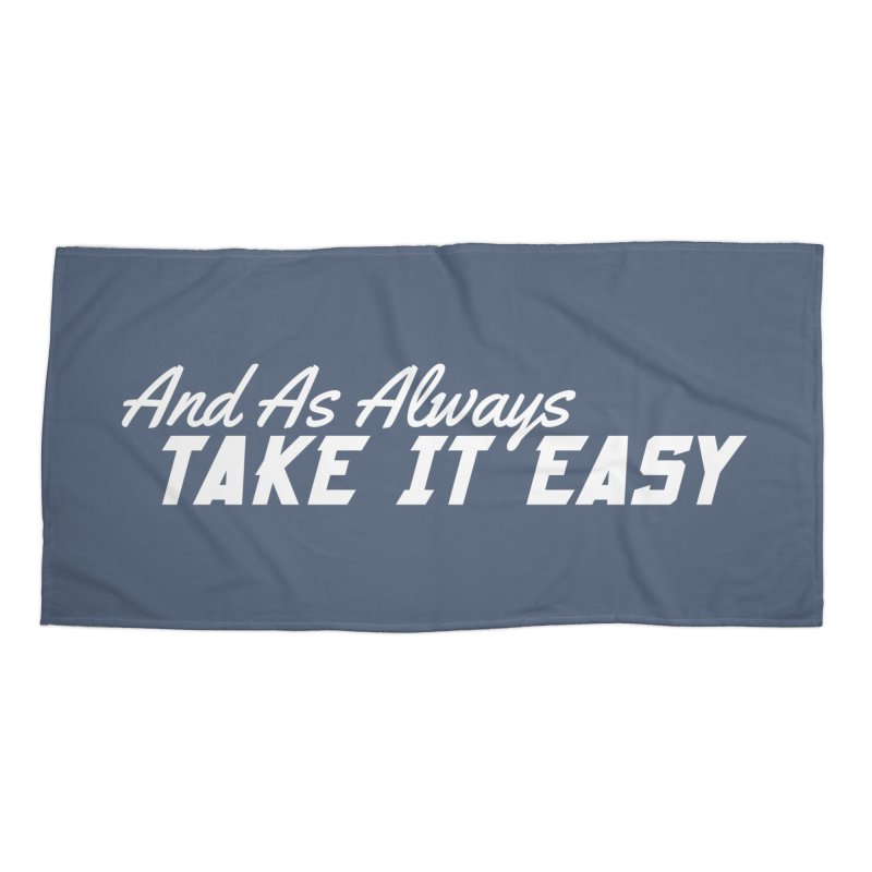 Take It Easy - Light Accessories Beach Towel by All Things Vechs