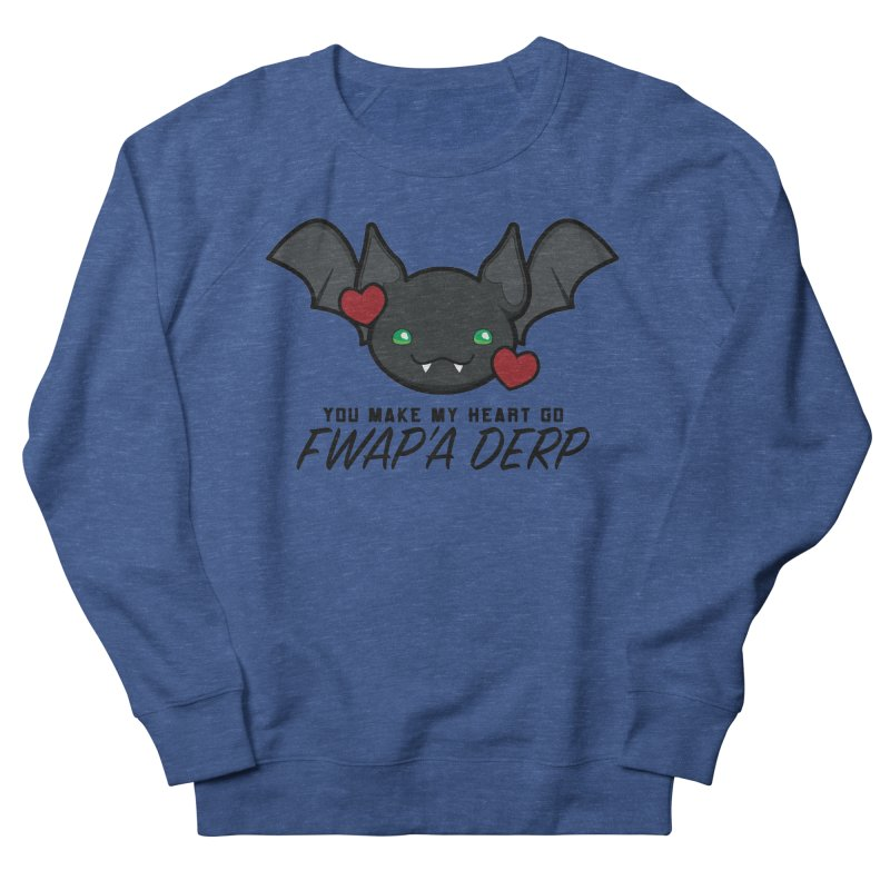 Fwap'a Derp Heart Women's French Terry Sweatshirt by All Things Vechs