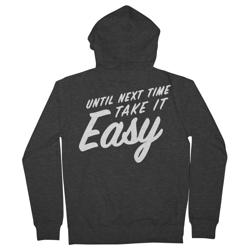 Take It Easy - White Men's French Terry Zip-Up Hoody by All Things Vechs