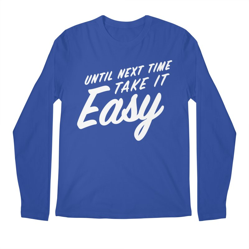 Take It Easy - White Men's Regular Longsleeve T-Shirt by All Things Vechs