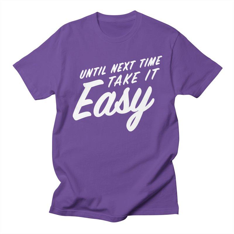 Take It Easy - White Women's Regular Unisex T-Shirt by All Things Vechs