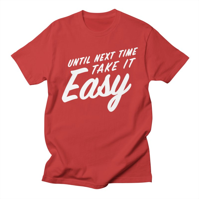 Take It Easy - White Men's Regular T-Shirt by All Things Vechs