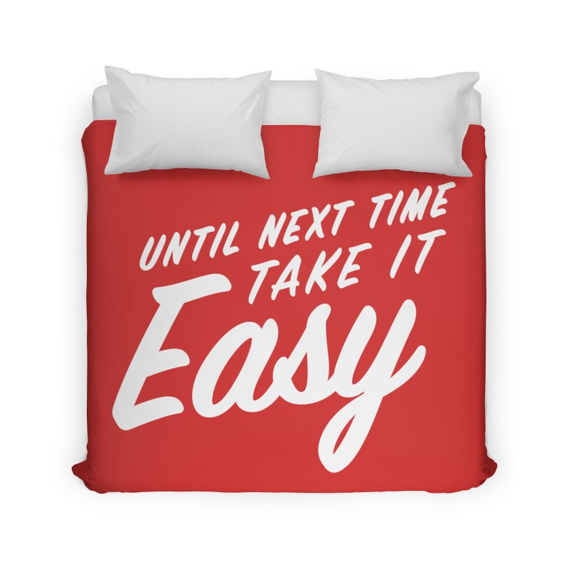 Take It Easy - White Home Duvet by All Things Vechs