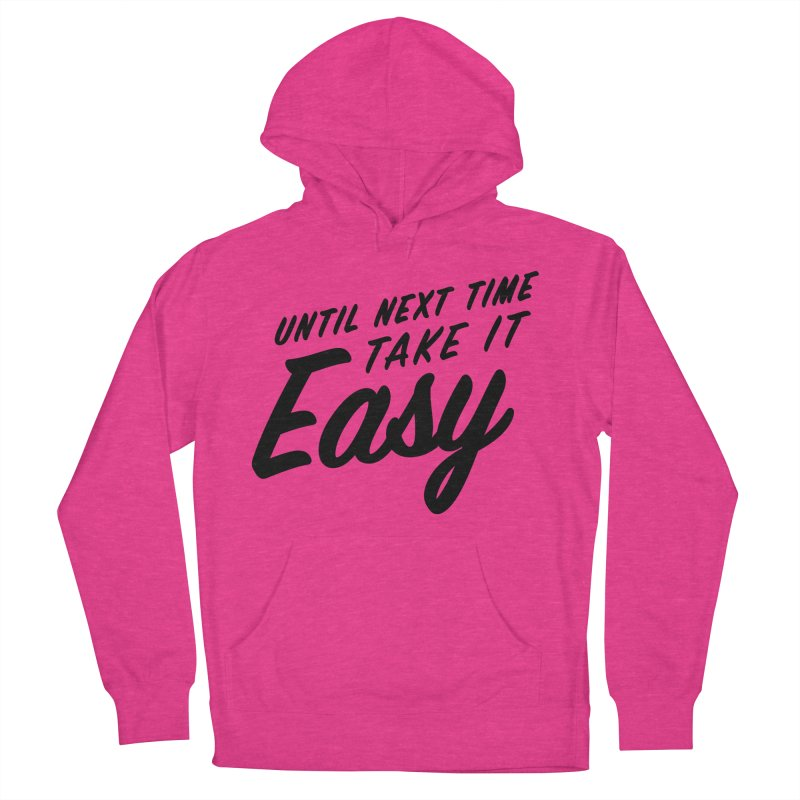 Take It Easy - Black Men's French Terry Pullover Hoody by All Things Vechs