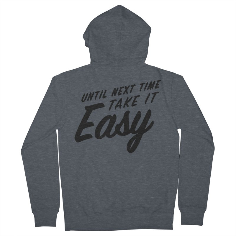 Take It Easy - Black Men's French Terry Zip-Up Hoody by All Things Vechs