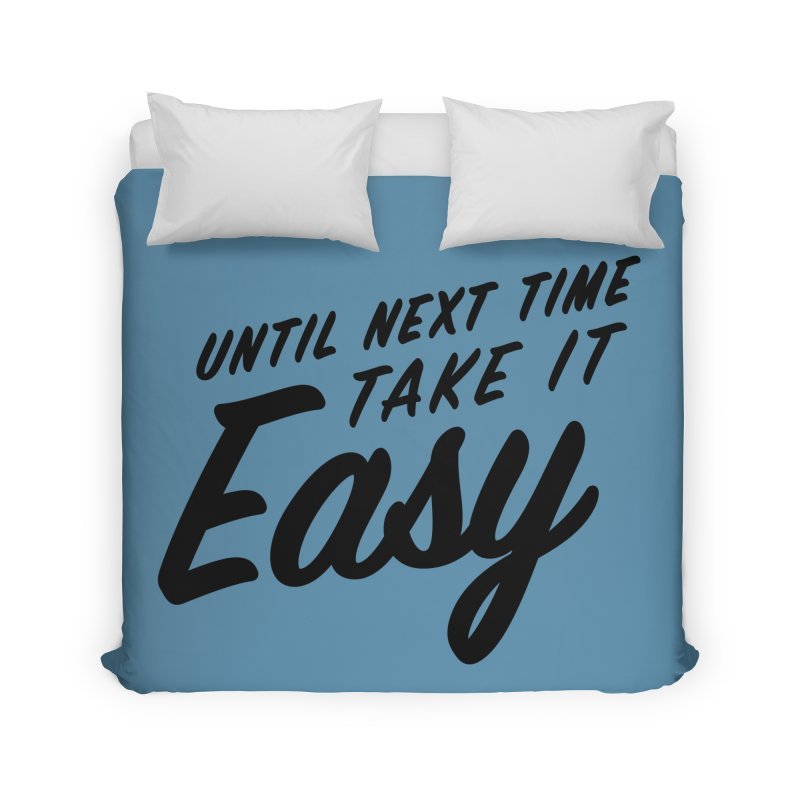 Take It Easy - Black Home Duvet by All Things Vechs