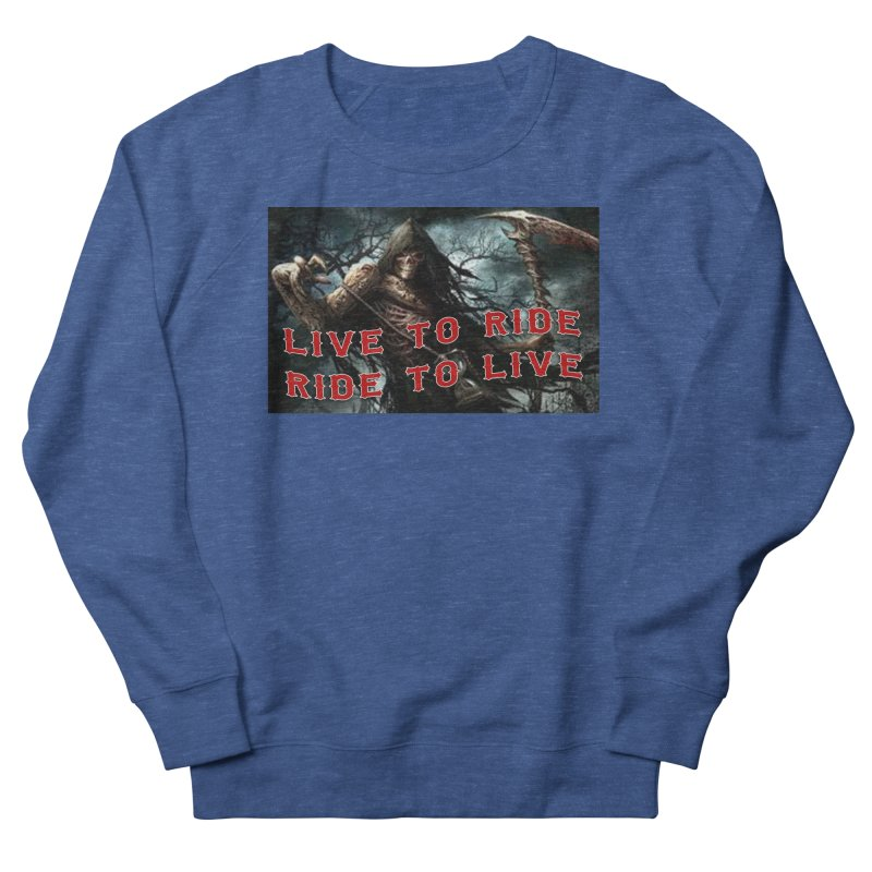 Live to Ride Reaper Men's Sweatshirt by Vegans Choice Motorcycle Club