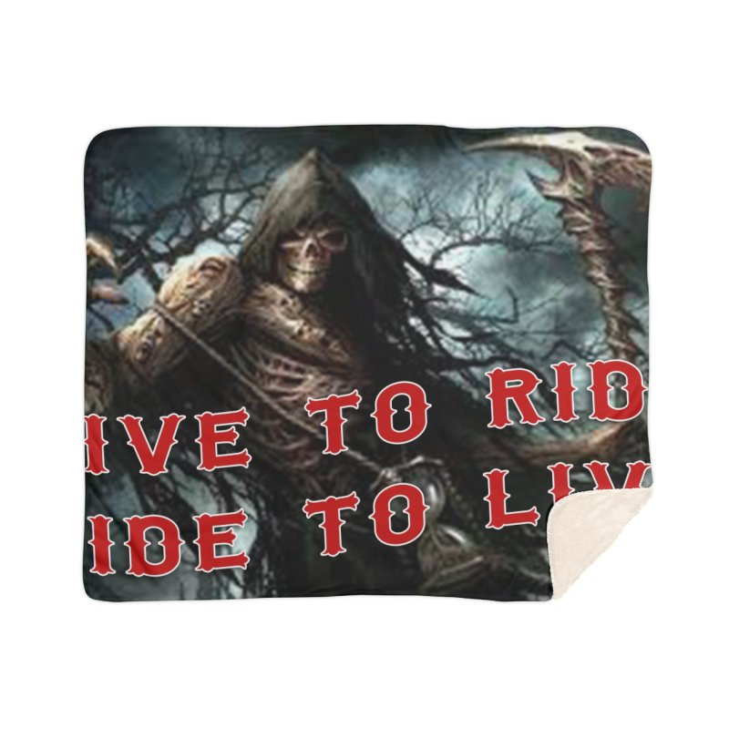 Live to Ride Reaper Home Sherpa Blanket Blanket by Vegans Choice Motorcycle Club