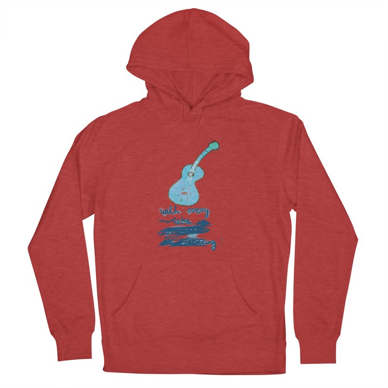 With every mistake... Women's Pullover Hoody by VeraChuckandDave's Artist Shop