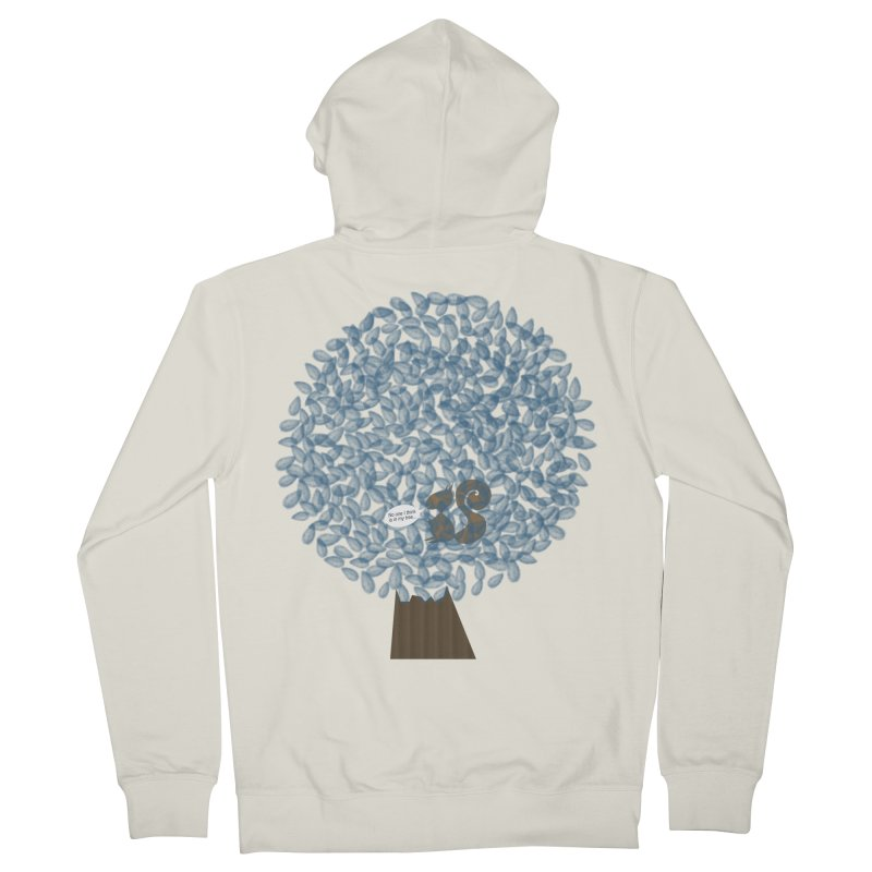 Not in my tree Women's Zip-Up Hoody by VeraChuckandDave's Artist Shop