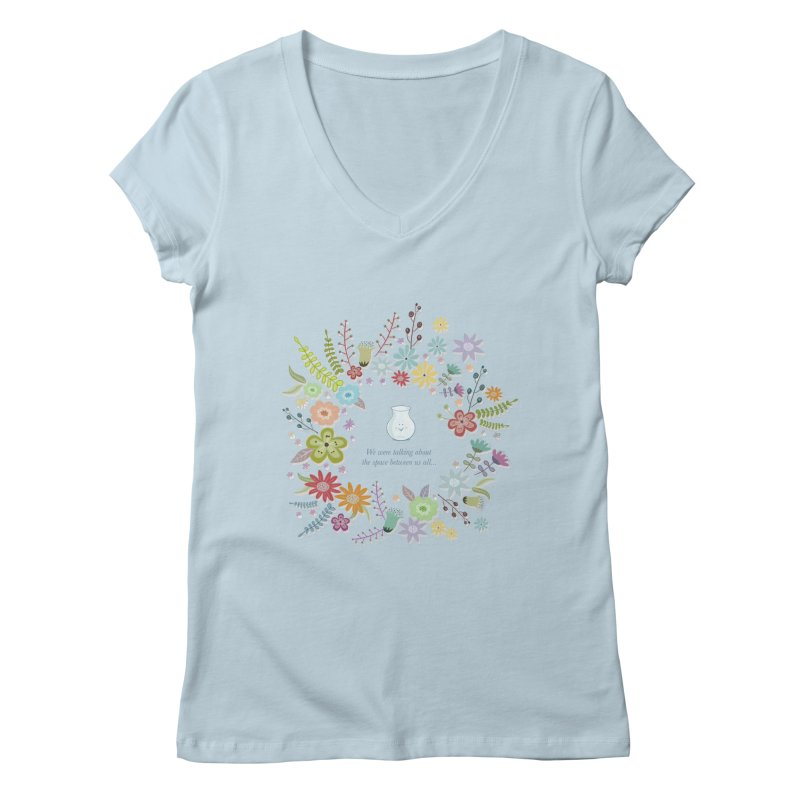 The space between Women's V-Neck by VeraChuckandDave's Artist Shop