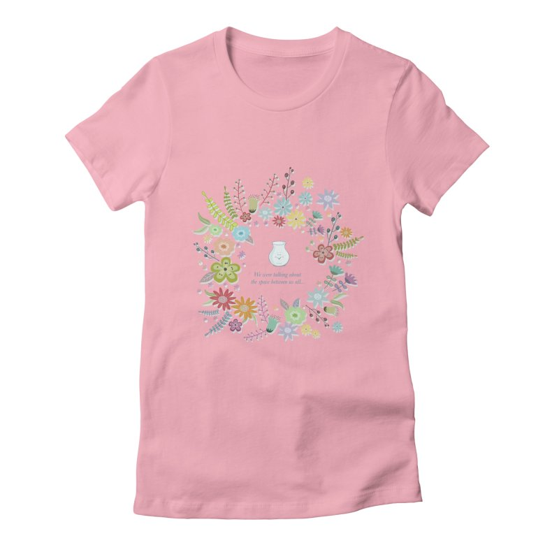 The space between Women's Fitted T-Shirt by VeraChuckandDave's Artist Shop